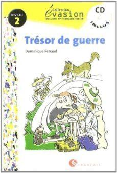 Descargar la revista ebook TRESOR DE GUERRE (INCLUYE CD) (EVASION LECTURAS EN FRANCES) (2º E SO)