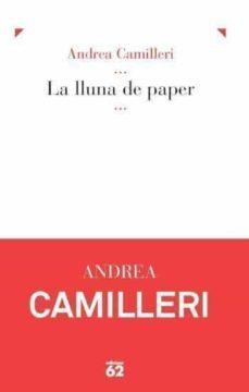 Descargas de libros gratis torrents LA LLUNA DE PAPER 9788429770506 de ANDREA CAMILLERI