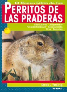 Descargar easy audio audio books PERRITOS DE LAS PRADERAS de SHARON L. VANDERLIP DJVU (Literatura española) 9788430538706