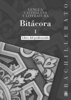 Titantitan.mx Bitácora, Lengua Castellana Y Literatura, 1º Bachillerato. Guía Didáctica Image