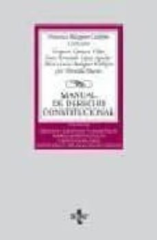 Titantitan.mx Manual De Derecho Constitucional (Vol. Ii): Derechos Y Libertadas Fundamentales. Deberes Constitucionales Y Principios Rectores. Institucionales Y Organos Constitucionales Image