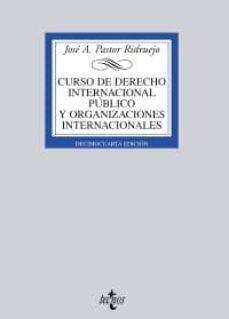 Enmarchaporlobasico.es Curso De Derecho Internacional Publico Y Organizaciones Internaci Onales (14ª Ed.) Image