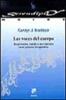 Valentifaineros20015.es Las Voces Del Cuerpo: Respiracion, Sonido Y Movimiento En El Proc Eso Terapeutico Image