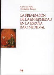 Foros ebooks gratis descargar PREVENCION ENFERMEDAD ESPAÑA BAJO MEDIEVAL en español de