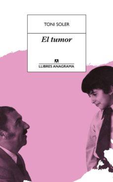 el tumor (ebook)-toni soler-9788433939906