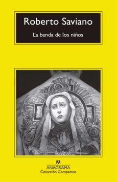 Audiolibros gratis para mp3 para descargar LA BANDA DE LOS NIÑOS 9788433960306 de ROBERTO SAVIANO (Spanish Edition) PDF FB2