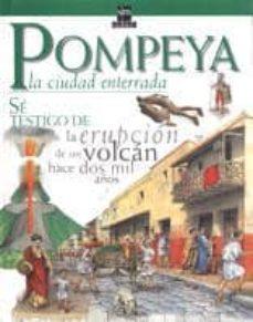 Vinisenzatrucco.it Pompeya: La Ciudad Enterrada Image