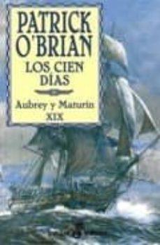 los cien dias (aubrey y maturin xix)-patrick o brian-9788435017206