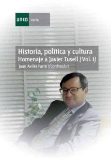 Padella.mx Historia, Política Y Cultura. Homenaje A Javier Tusell (Vol.i) Image