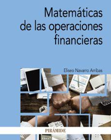 Descargar MATEMATICAS DE LAS OPERACIONES FINANCIERAS gratis pdf - leer online