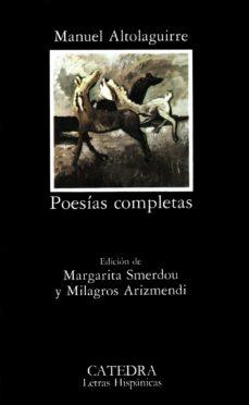 altolaguirre: poesias completas (3ª ed.)-manuel altolaguirre-9788437603506