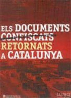 Encuentroelemadrid.es Documents Confiscats Retornats A Catalunya (Cataleg Exposicio) Image