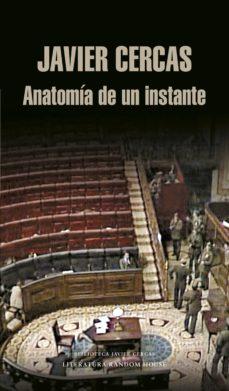 anatomía de un instante (ebook)-javier cercas-9788439726906