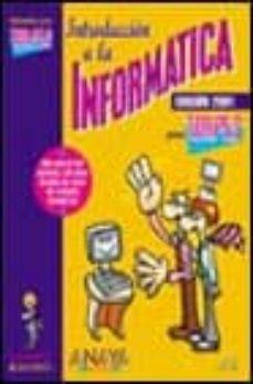 Descargar INTRODUCCION A LA INFORMATICA PARA TORPES EDICION 2001 gratis pdf - leer online