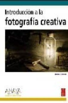 Emprende2020.es Introduccion A La Fotografia Creativa (Diseño Y Creatividad) Image