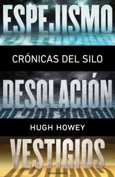 crónicas del silo (pack) (ebook)-hugh howey-9788445002506