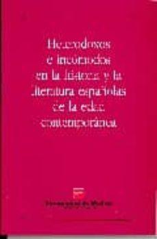 Vinisenzatrucco.it Heterodoxos E Incomodos En La Historia Y La Literatura Españolas De La Edad Contemporanea Image