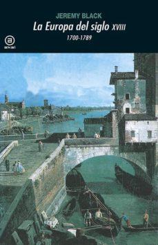 la europa del siglo xviii, 1700-1789-jeremy black-9788446006206