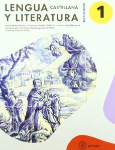 lengua castellana  y literatura xvii 11 1º bachillerato-9788446033806