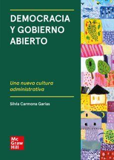 Descargar ipod libros DEMOCRACIA Y GOBIERNO ABIERTO (Spanish Edition) 9788448619206  de SILVIA CARMONA GARIAS