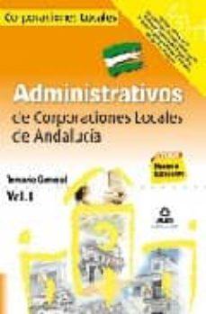 Inmaswan.es Administrativos De Corporaciones Locales De Andalucia. Temario Ge Eneral. Volumen I Image