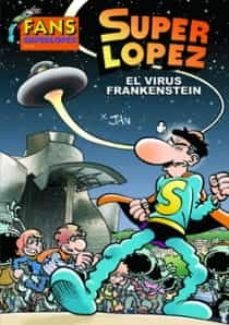 Bressoamisuradi.it Fans Super Lopez Nº 56: El Virus Frankenstein Image