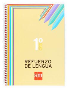 1 eso cuaderno lengua refuerzo 07-9788467511406