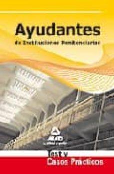 Valentifaineros20015.es Ayudantes De Instituciones Penitenciarias. Test Y Casos Practicos Image
