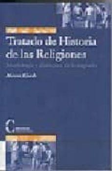 Costosdelaimpunidad.mx Tratado De Historia De Las Religiones: Morfologia Y Dialectica De Lo Sagrado (3ª Ed.) Image
