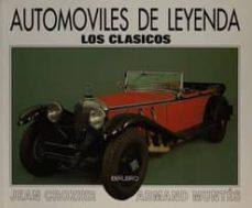 Descargar AUTOMOVILES DE LEYENDA: LOS CLASICOS gratis pdf - leer online