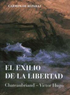 Descargar EL EXILIO DE LA LIBERTAD gratis pdf - leer online