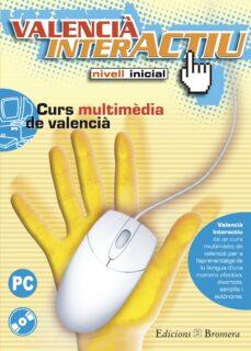 Permacultivo.es Valencia Interactiu Nivell Inicial: Curs Multimedia De Valencia ( + Cd) Image