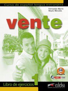 Descarga gratuita de libros pdf gk. VENTE 1 (LIBRO DE EJERCICIOS) de VARIOS 9788477110606 (Spanish Edition)