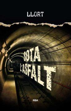 Descarga de base de datos de libros SOTA L ASFALT de LLUIS LLORT