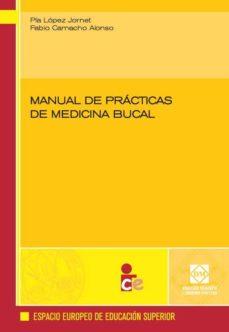 Descargar libros para libros electrónicos gratis MANUAL DE PRACTICAS DE MEDICINA BUCAL 9788484257806 ePub RTF iBook de PIA LOPEZ JORNET