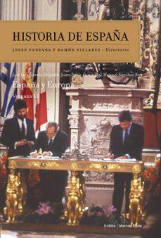 historia de españa (vol. xi): españa y europa-jose manuel sanchez ron-jose luis garcia delgado-juan pablo fusi-9788484329206