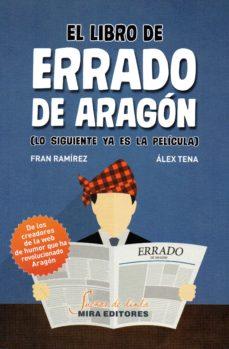 el libro de errado de aragon-fran ramirez-alex tena-9788484655206
