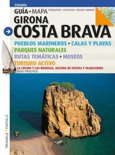 girona costa brava (guia + mapa)- español-sebastia roig-jordi puig-9788484784906