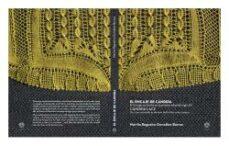 Descargar libros electrónicos gratis EL ENCAJE DE CANDIDA: EL ENCAJE EN SEVILLA EN LA PRIMERA MITAD DEL SIGLO XX