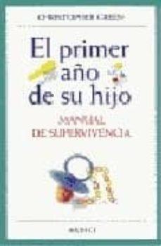 Descargas gratuitas de libros de google EL PRIMER AÑO DE SU HIJO