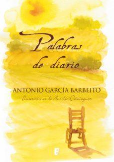 palabras de diario (ebook)-antonio garcia barbeito-9788490195406