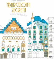 Debatecd.mx Barcelona Secreta: Libro Antiestres Para Colorear Image