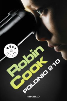 Descarga gratuita de libros en español. POLONIO 210 (SERIE PIA GRAZDANI 1)  de ROBIN COOK en español 9788490622506