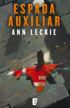 espada auxiliar (imperial radch 2) (ebook)-ann leckie-9788490690406