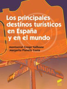 Los principales destinos tur sticos en espa a y en el for Destinos turisticos espana