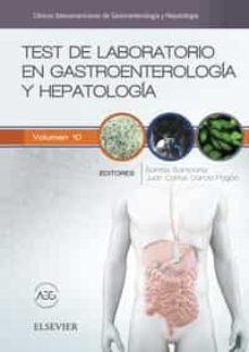Descarga electrónica de libros electrónicos gratis. TEST DE LABORATORIO EN GASTROENTEROLOGÍA Y HEPATOLOGÍA 9788491131106 de SANTOLARIA PIEDRAFITA