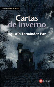 Descargas gratis ebooks epub CARTAS DE INVERNO ePub DJVU PDB (Spanish Edition) de AGUSTIN FERNANDEZ PAZ 9788491213406