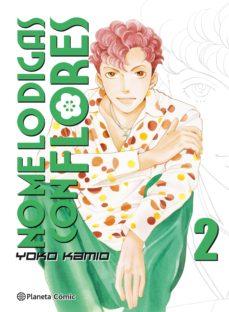 Chapultepecuno.mx No Me Lo Digas Con Flores Nº 02/20 (Nueva Edicion) Image