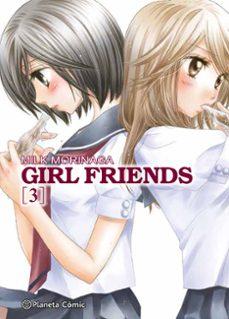 Descargas gratis en pdf de libros. GIRL FRIENDS Nº 03/05 MOBI