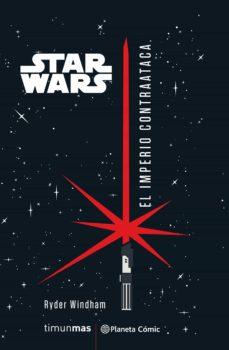 E descargas de libros gratis STAR WARS EL IMPERIO CONTRAATACA (NOVELA) in Spanish 9788491737506 PDF de RYDER WINDHAM